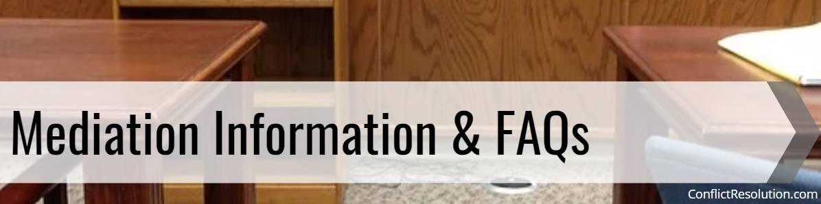 Mediation Information & FAQs